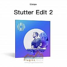 izotope Stutter2 v2.0.0 [WiN+MAC] 人声 声音切片 效果器插件 后期